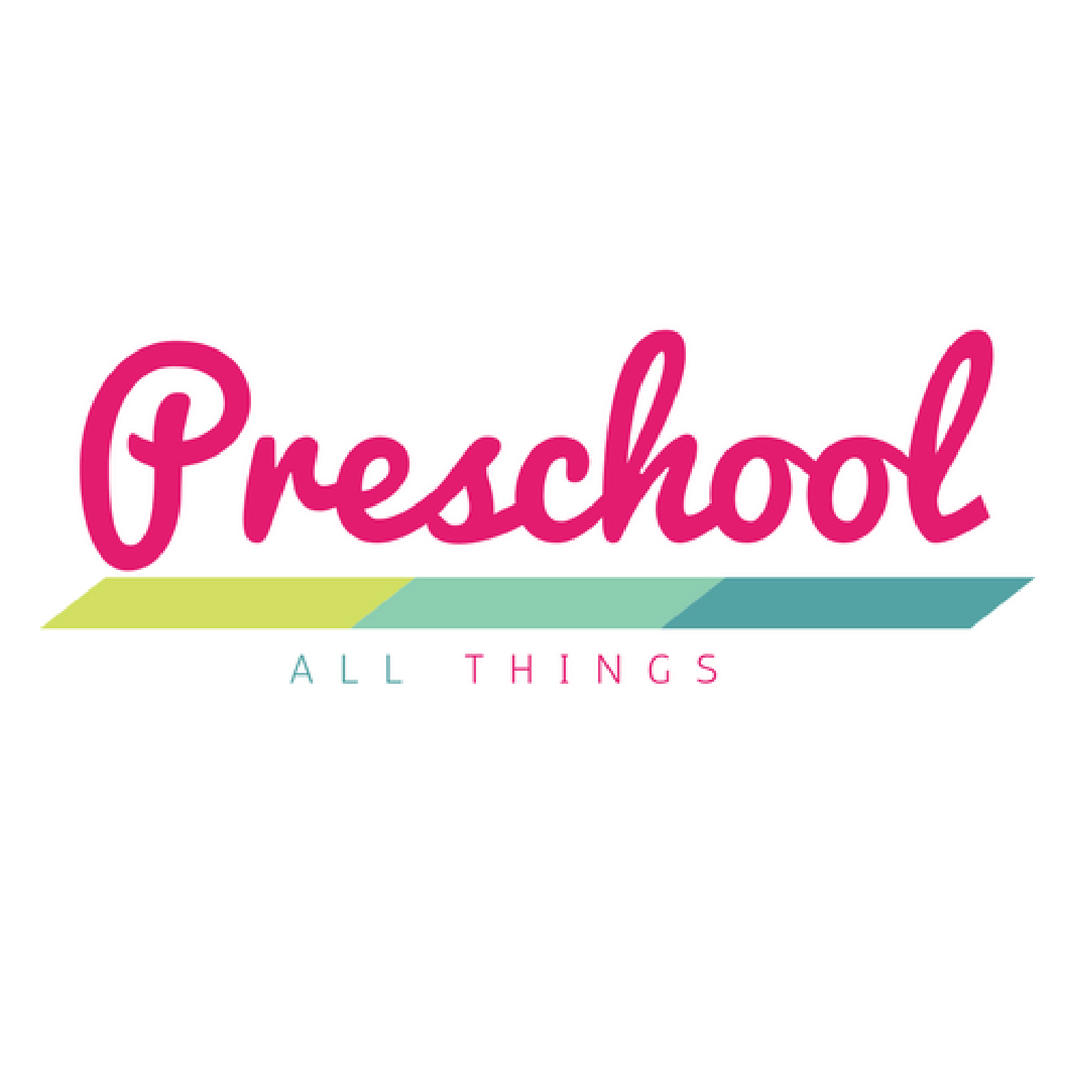 Preschool All Things